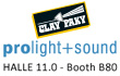CLAY PAKY AT PROLIGHT+SOUND 2013