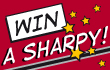 WIN A SHARPY!